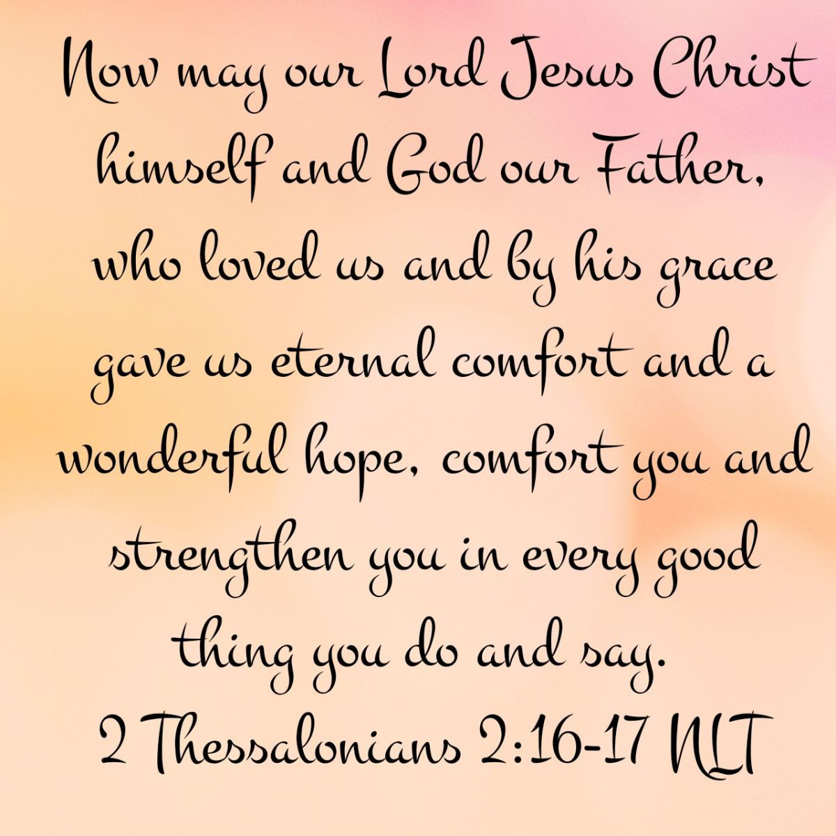 2 Thessalonians 2:16‭-‬17